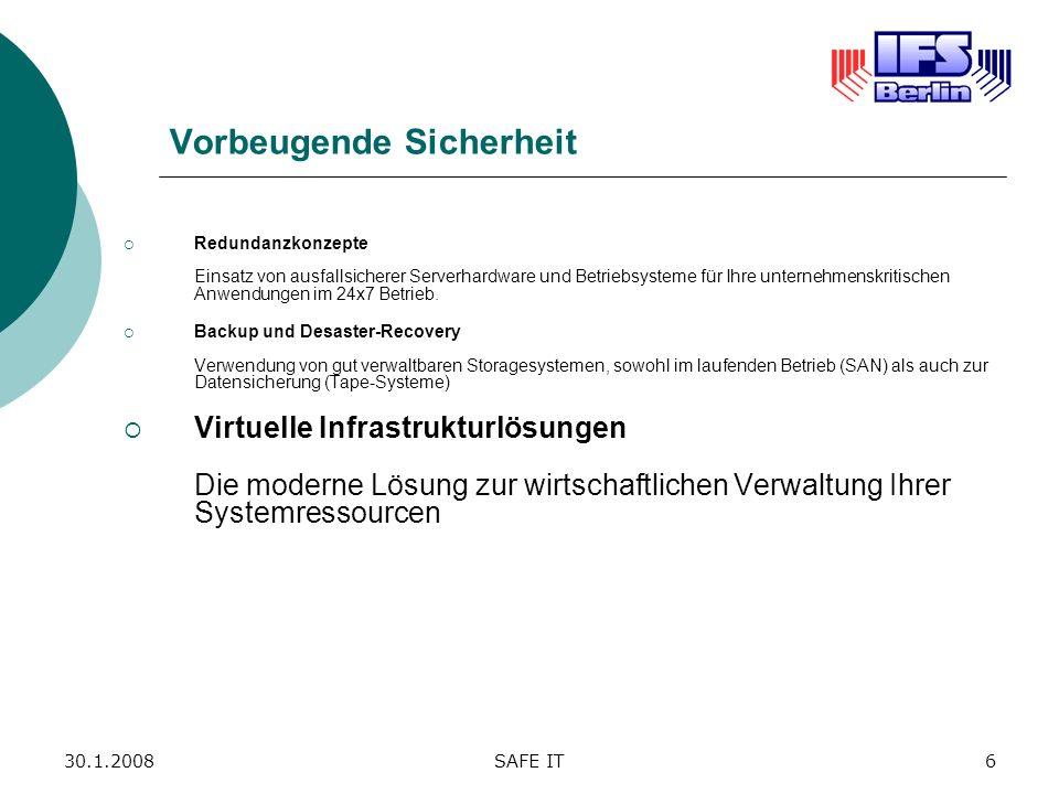 30.1.2008SAFE IT7 Was ist Virtualisierung.