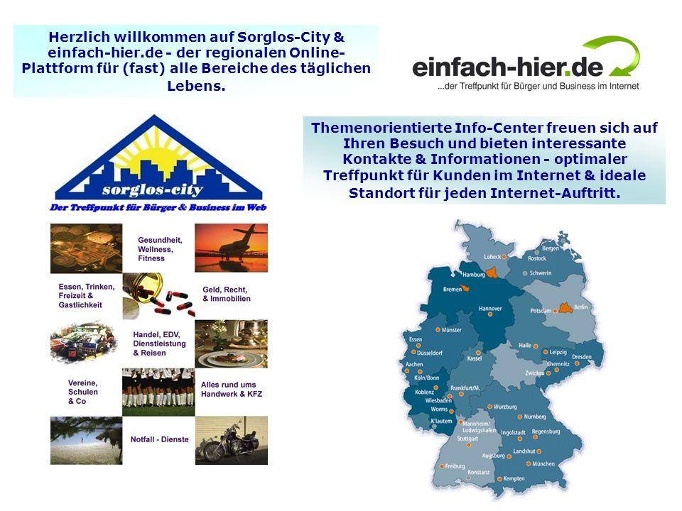Herzlich willkommen auf Sorglos-City & einfach-hier.de - der regionalen Online- Plattform für (fast) alle Bereiche des täglichen Lebens. Themenorienti