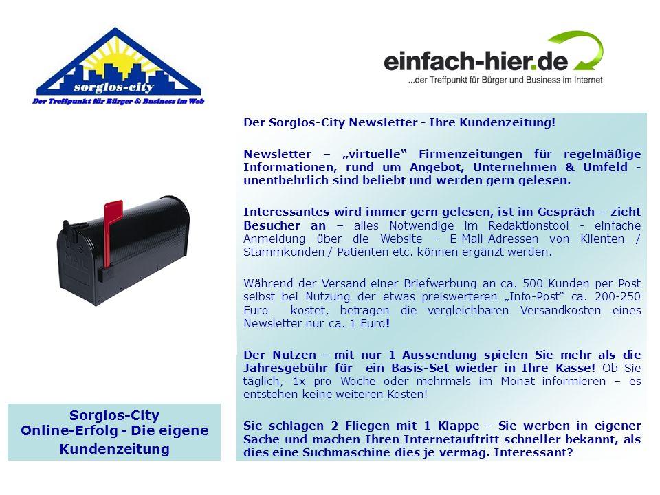 Der Sorglos-City Newsletter - Ihre Kundenzeitung! Newsletter – virtuelle Firmenzeitungen für regelmäßige Informationen, rund um Angebot, Unternehmen &