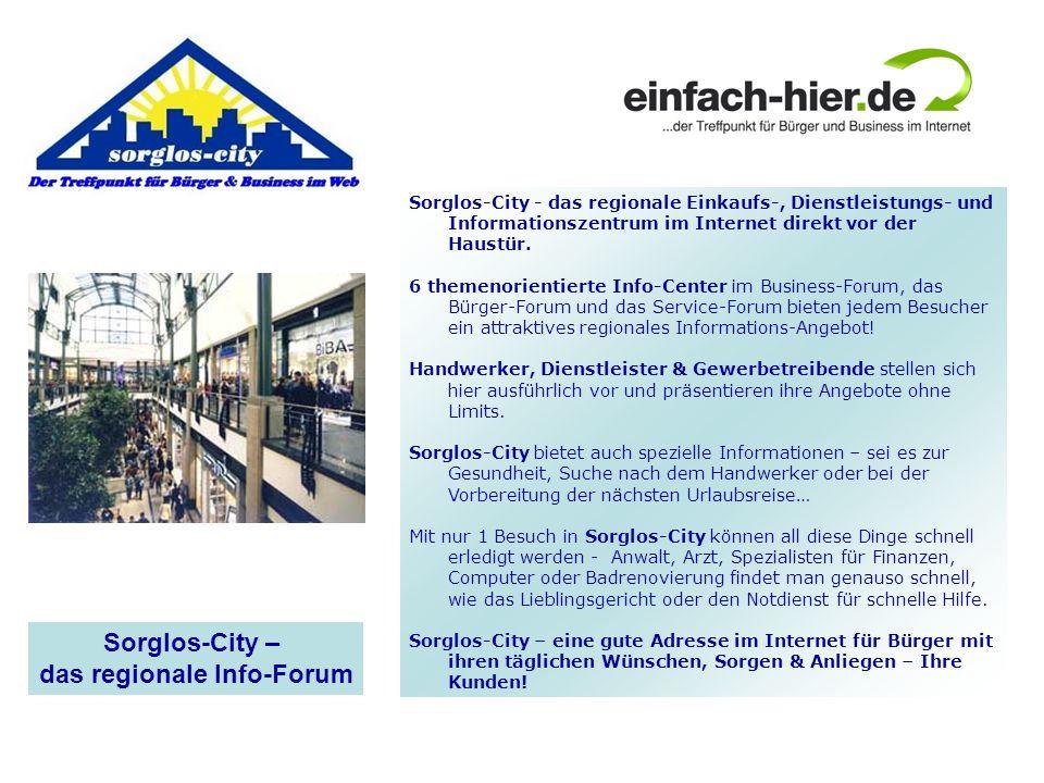 Sorglos-City - das regionale Einkaufs-, Dienstleistungs- und Informationszentrum im Internet direkt vor der Haustür. 6 themenorientierte Info-Center i