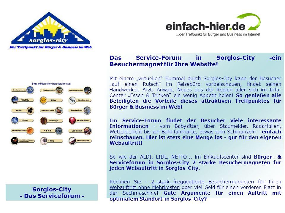Sorglos-City - Das Serviceforum - Das Service-Forum in Sorglos-City -ein Besuchermagnet für Ihre Website! Mit einem virtuellen Bummel durch Sorglos-Ci