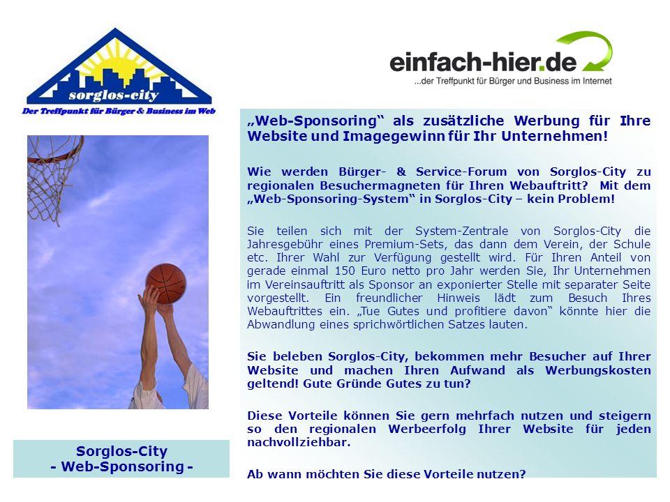 Sorglos-City - Web-Sponsoring - Web-Sponsoring als zusätzliche Werbung für Ihre Website und Imagegewinn für Ihr Unternehmen! Wie werden Bürger- & Serv