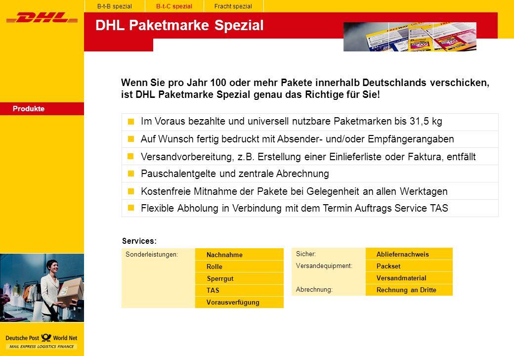 Produkte B-t-B spezialB-t-C spezialFracht spezial DHL Paketmarke Spezial Wenn Sie pro Jahr 100 oder mehr Pakete innerhalb Deutschlands verschicken, ist DHL Paketmarke Spezial genau das Richtige für Sie.
