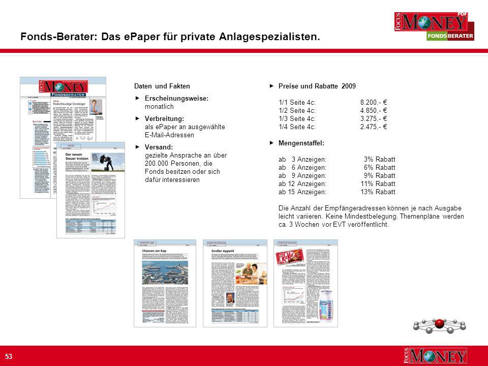 53 Fonds-Berater: Das ePaper für private Anlagespezialisten.