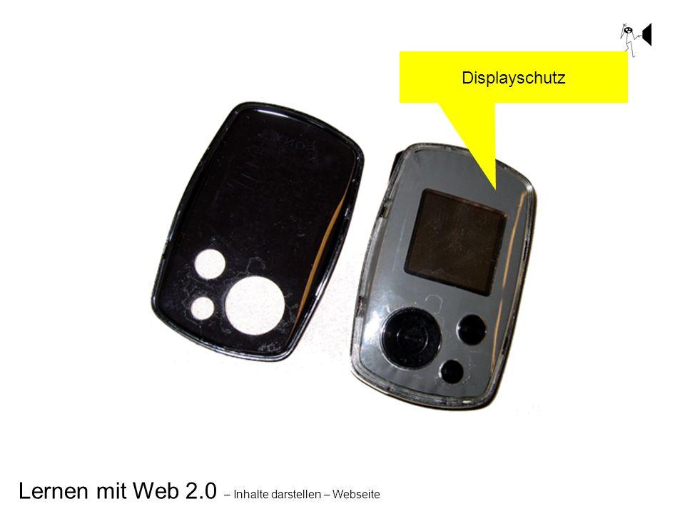 Lernen mit Web 2.0 – Inhalte darstellen – Webseite Displayschutz
