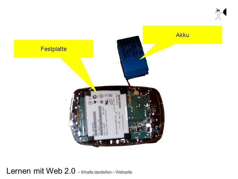 Lernen mit Web 2.0 – Inhalte darstellen – Webseite Akku Festplatte