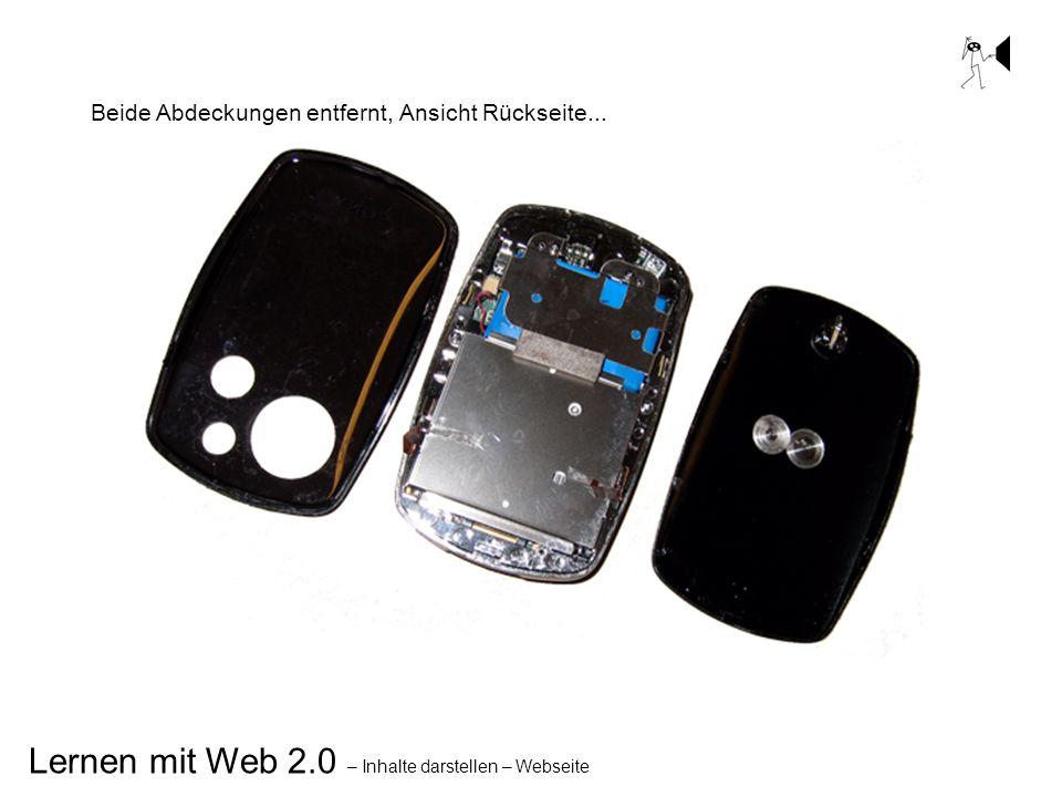 Lernen mit Web 2.0 – Inhalte darstellen – Webseite Beide Abdeckungen entfernt, Ansicht Rückseite...