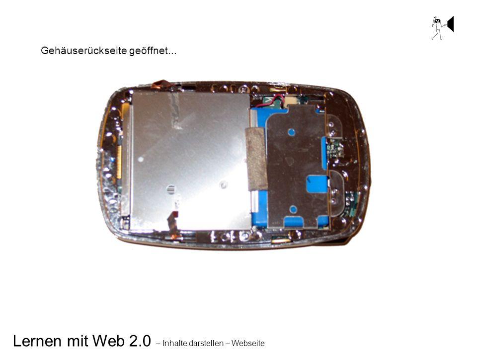 Lernen mit Web 2.0 – Inhalte darstellen – Webseite Gehäuserückseite geöffnet...