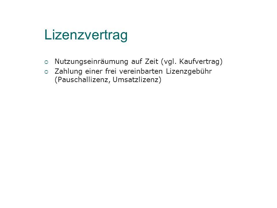 Lizenzvertrag Nutzungseinräumung auf Zeit (vgl.