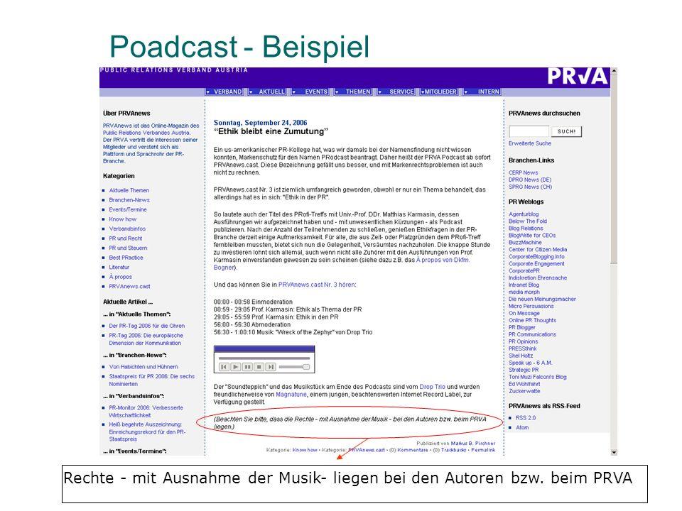 Poadcast - Beispiel Rechte - mit Ausnahme der Musik- liegen bei den Autoren bzw. beim PRVA
