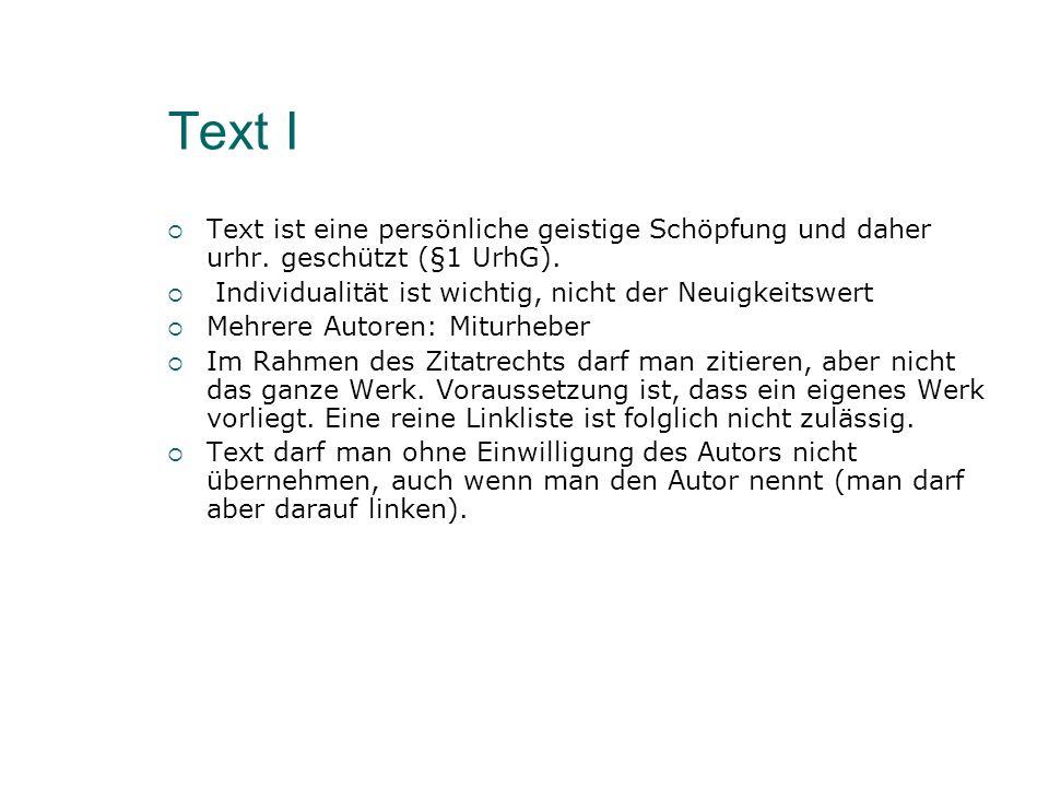 Text I Text ist eine persönliche geistige Schöpfung und daher urhr.