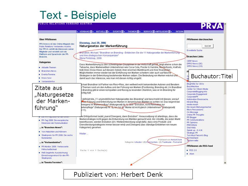 Text - Beispiele Publiziert von: Herbert Denk Zitate aus Naturgesetze der Marken- führung Buchautor:Titel