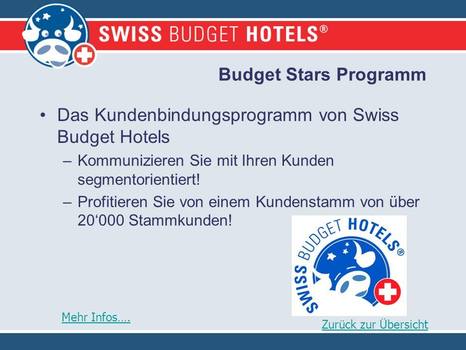 Budget Stars Programm Das Kundenbindungsprogramm von Swiss Budget Hotels –Kommunizieren Sie mit Ihren Kunden segmentorientiert.