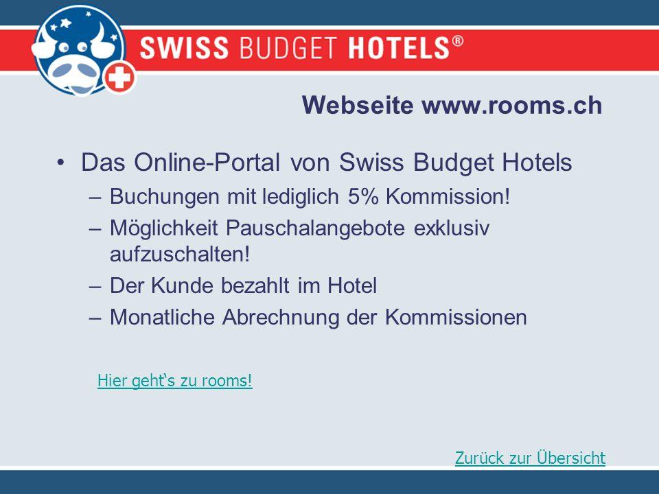Webseite www.rooms.ch Das Online-Portal von Swiss Budget Hotels –Buchungen mit lediglich 5% Kommission.