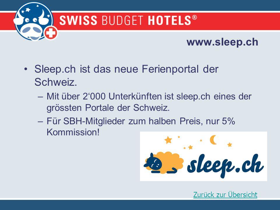 www.sleep.ch Sleep.ch ist das neue Ferienportal der Schweiz.