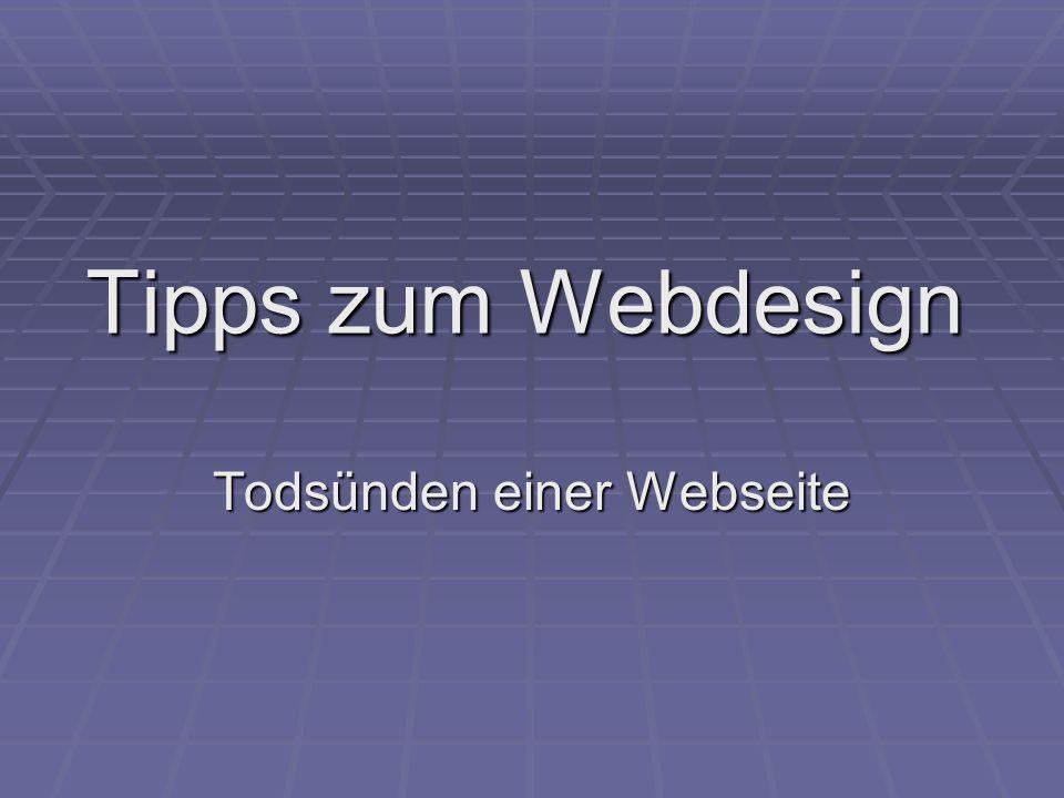Tipps zum Webdesign Todsünden einer Webseite