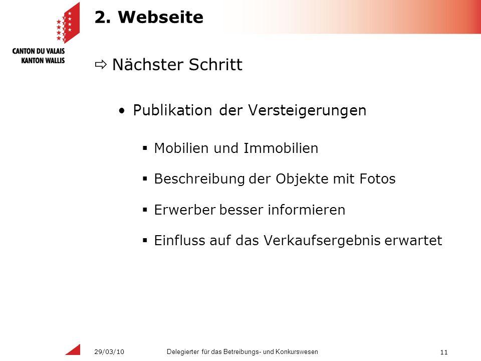 11 Delegierter für das Betreibungs- und Konkurswesen 29/03/10 2.