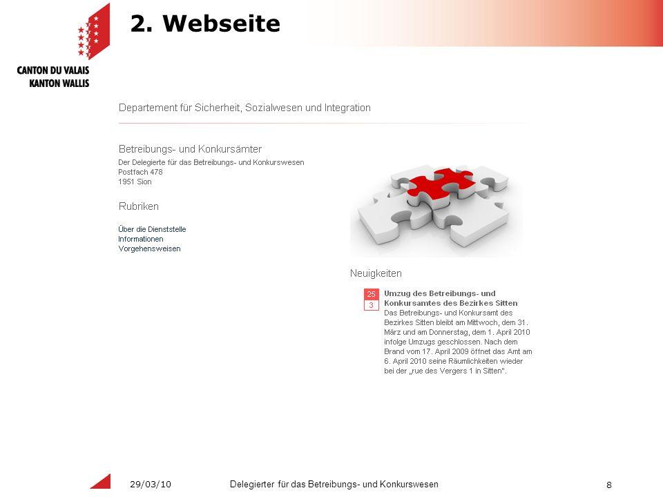 8 Delegierter für das Betreibungs- und Konkurswesen 29/03/10 2. Webseite