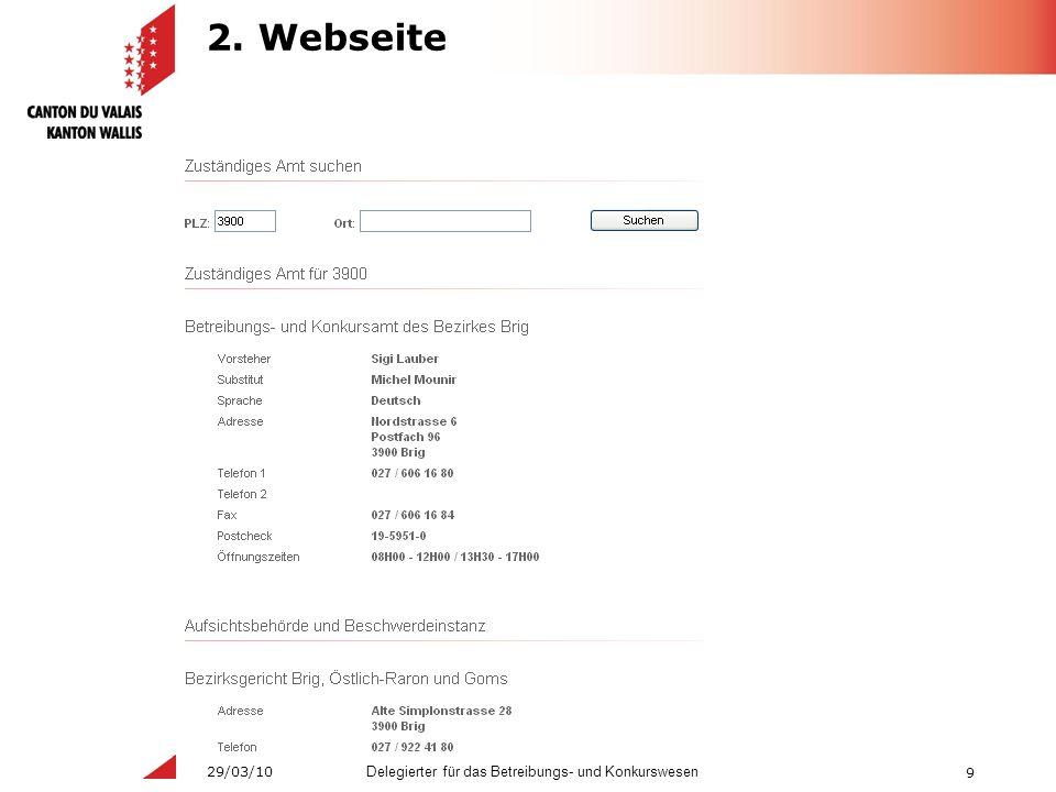 9 Delegierter für das Betreibungs- und Konkurswesen 29/03/10 2. Webseite