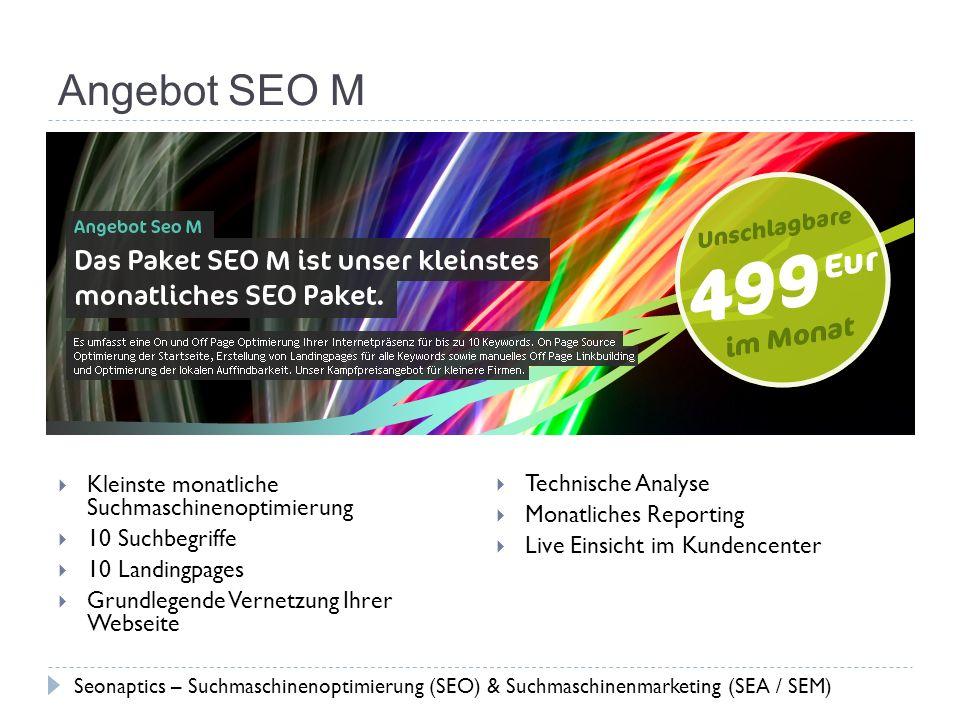 Angebot SEO M Kleinste monatliche Suchmaschinenoptimierung 10 Suchbegriffe 10 Landingpages Grundlegende Vernetzung Ihrer Webseite Technische Analyse M