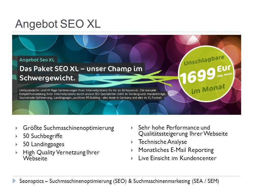 Angebot SEO XL Größte Suchmaschinenoptimierung 50 Suchbegriffe 50 Landingpages High Quality Vernetzung Ihrer Webseite Sehr hohe Performance und Qualit