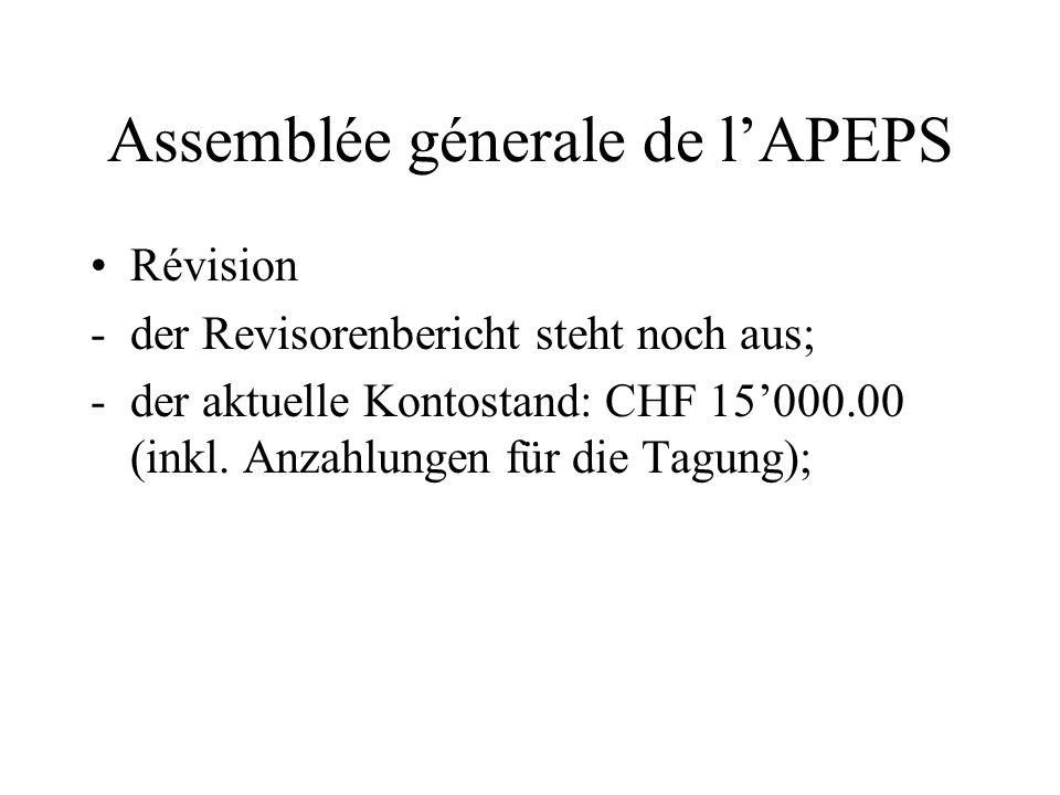 Assemblée génerale de lAPEPS Per quanto concerne le quote pagate nel 2006: fr 9'000.00 corrispondono effettivamente alle quote 2006, i pagamenti per i