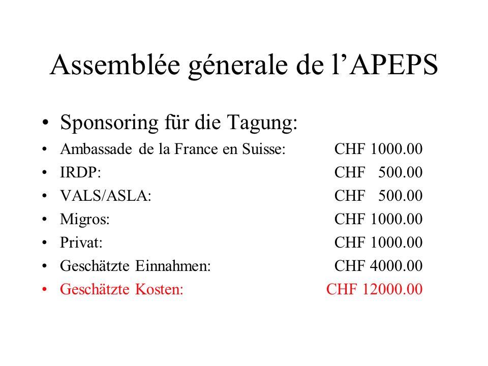 Assemblée génerale de lAPEPS Ausstehend: -Babylonia (100 Exemplare zum Weiterverkaufen: CHF 12.00) -Broschüre; -Tagungsabrechnung;