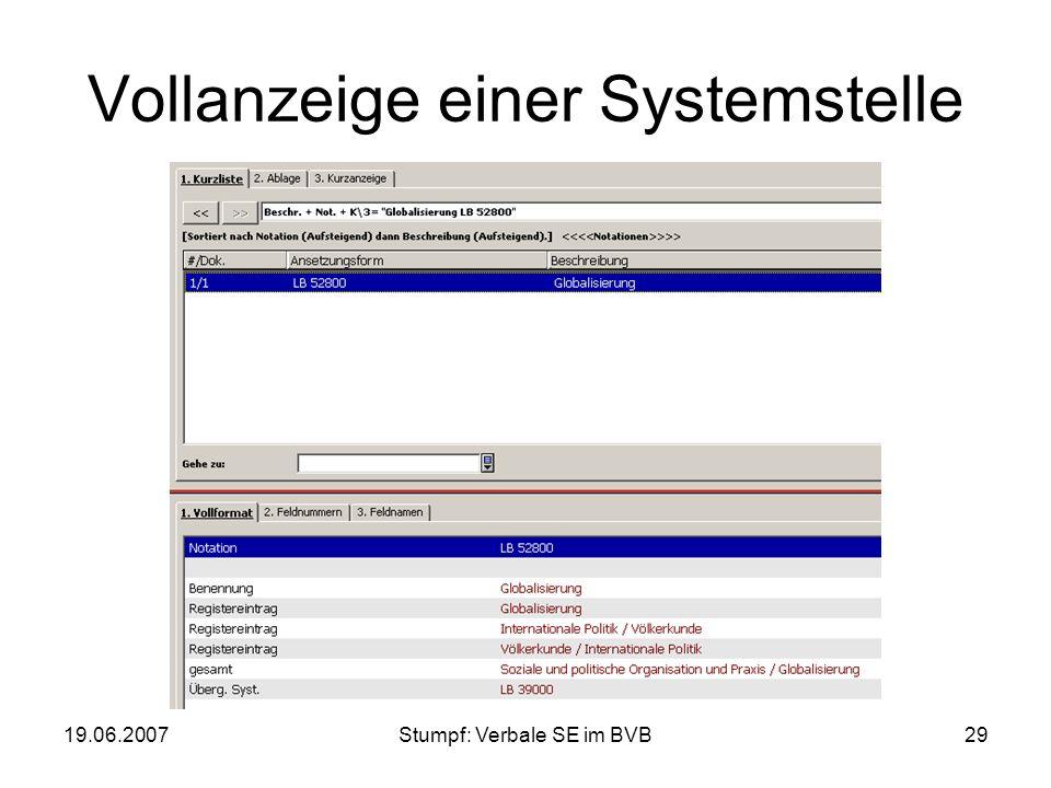 19.06.2007Stumpf: Verbale SE im BVB29 Vollanzeige einer Systemstelle