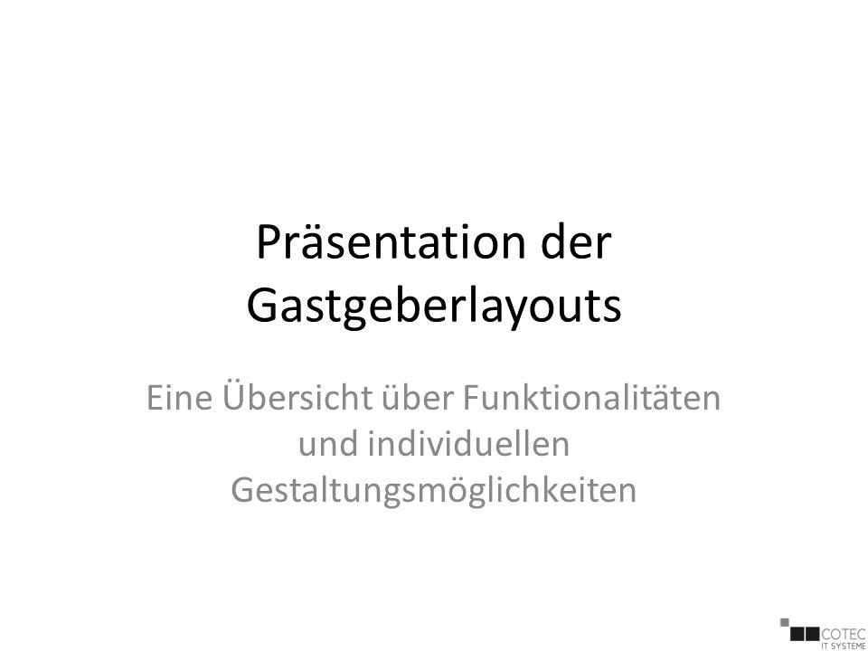 Präsentation der Gastgeberlayouts Eine Übersicht über Funktionalitäten und individuellen Gestaltungsmöglichkeiten