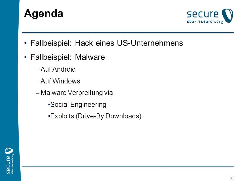 [3][3] Hack von HBGary (2011) Vorspiel: Regierungsnahes US Beratungsunternehmen CEO äußert sich aggressiv gegen Hackergruppen Eigenes CMS, entwickelt von Dritthersteller Parameter auf Homepage anfällig für SQL Injection Userdaten werden ausgelesen http://www.hbgaryfederal.com/pages.php?pageNav=2&pag e=27 Passwörter durch MD5 gehasht Rainbow Tables für MD5 Hashwerte nicht gesalzen und keine Iteration des Hashvorgangs md5(password) 1/3