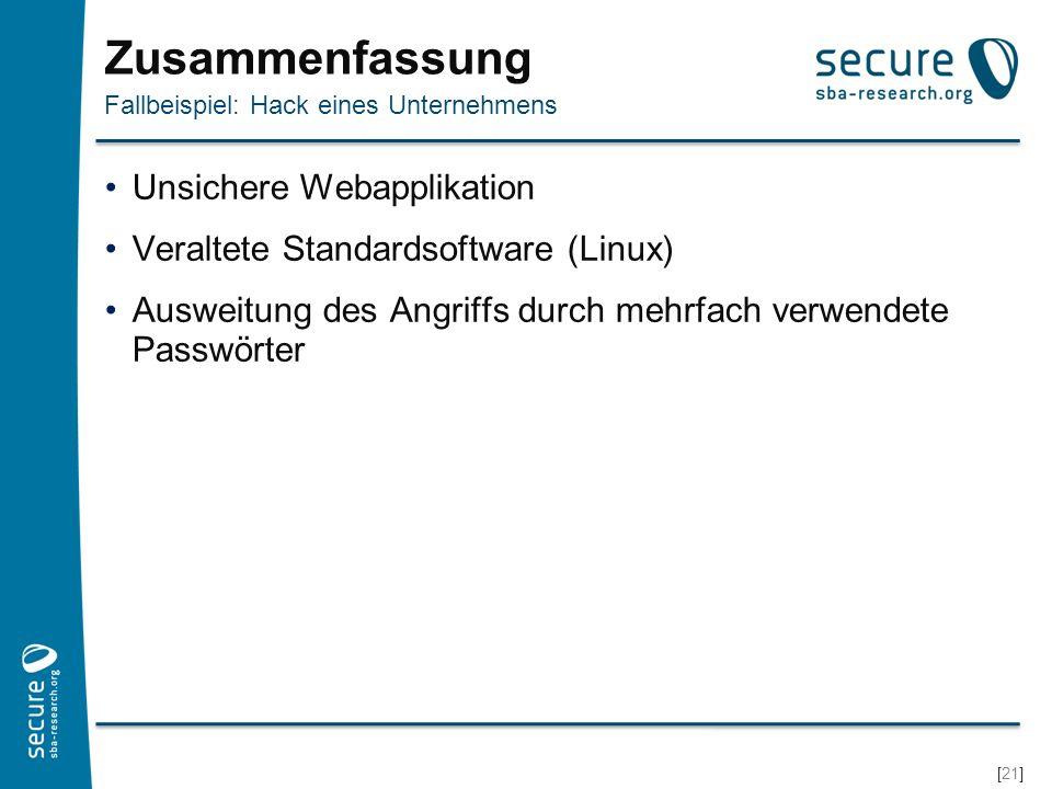 [22] Zusammenfassung Spam für Opfer verschiedener Betriebssysteme Kompromittierte Server zur Verbreitung von Drive-By Downloads Warum werden manchmal kleine Webseiten gehackt.