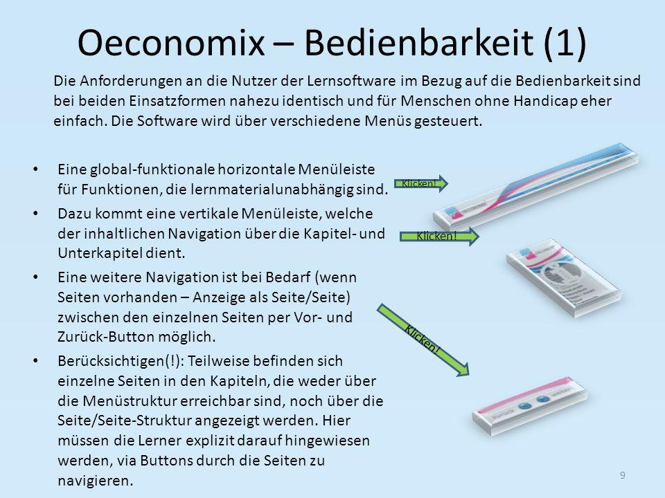 Oeconomix – Bedienbarkeit (1) Eine global-funktionale horizontale Menüleiste für Funktionen, die lernmaterialunabhängig sind.