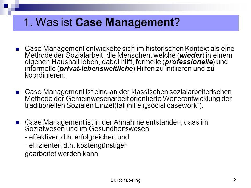 2 Case Management entwickelte sich im historischen Kontext als eine Methode der Sozialarbeit, die Menschen, welche (wieder) in einem eigenen Haushalt