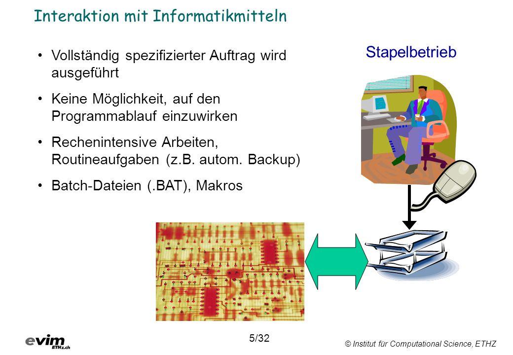 Programmieren kann in allen Bereichen des Informatik- Arbeitsplatzes eingesetzt werden.