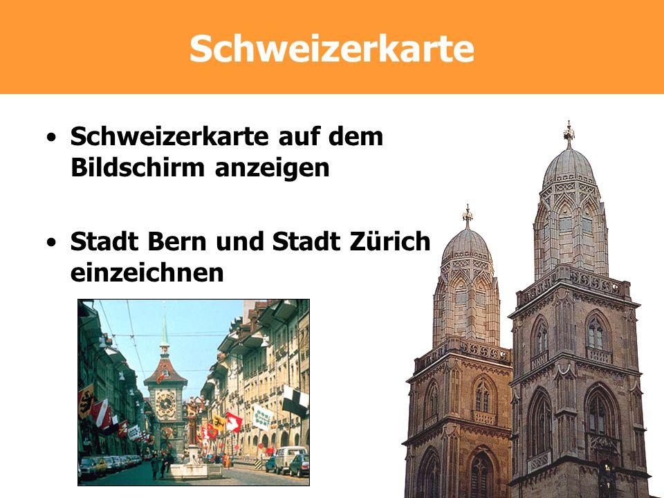 Schweizerkarte Schweizerkarte auf dem Bildschirm anzeigen Stadt Bern und Stadt Zürich einzeichnen