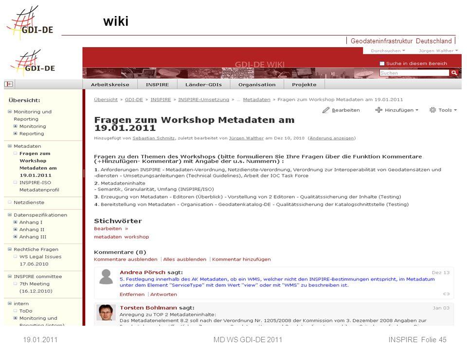 Geodateninfrastruktur Deutschland wiki 19.01.2011 MD WS GDI-DE 2011 INSPIRE Folie 45