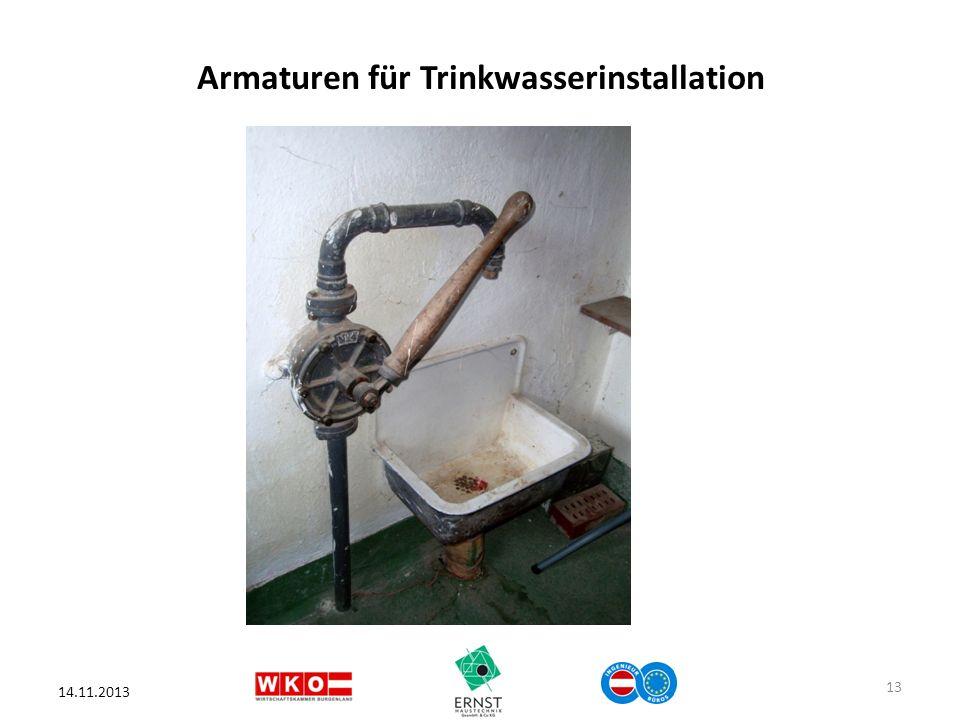 Armaturen für Trinkwasserinstallation 14.11.2013 13