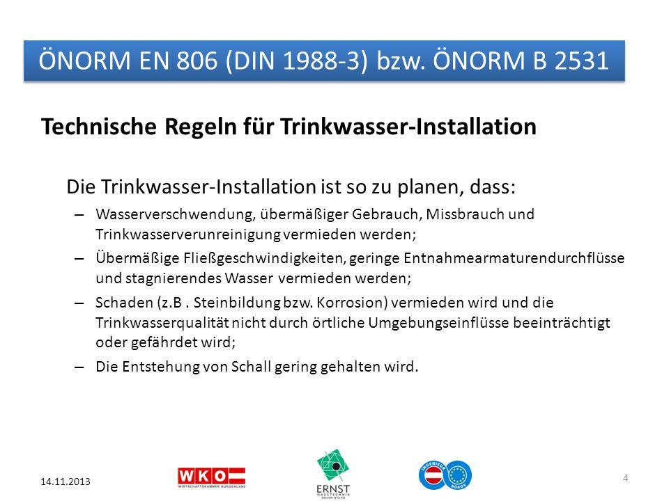 Technische Regeln für Trinkwasser-Installation Die Trinkwasser-Installation ist so zu planen, dass: – Wasserverschwendung, übermäßiger Gebrauch, Missb