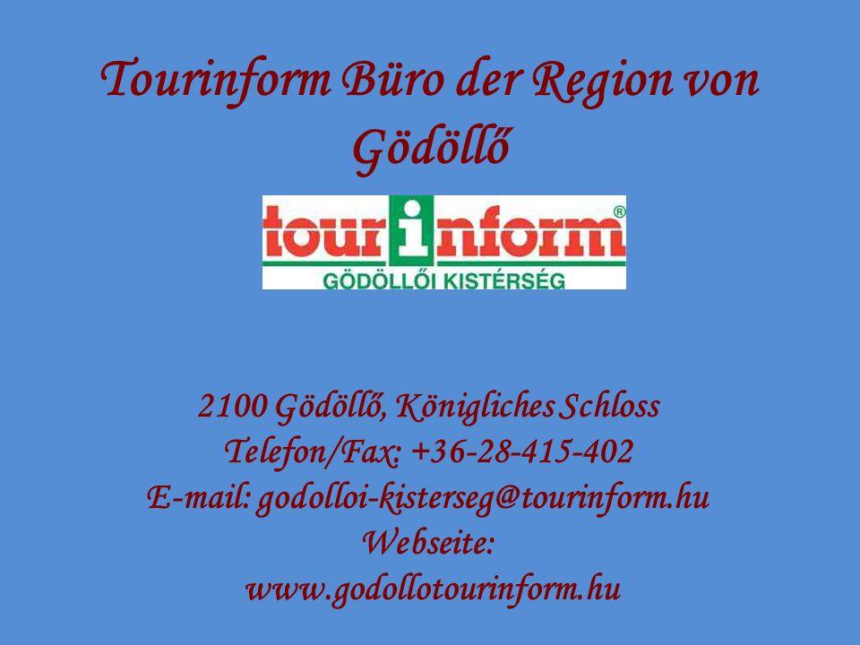 Tourinform Büro der Region von Gödöllő 2100 Gödöllő, Königliches Schloss Telefon/Fax: +36-28-415-402 E-mail: godolloi-kisterseg@tourinform.hu Webseite
