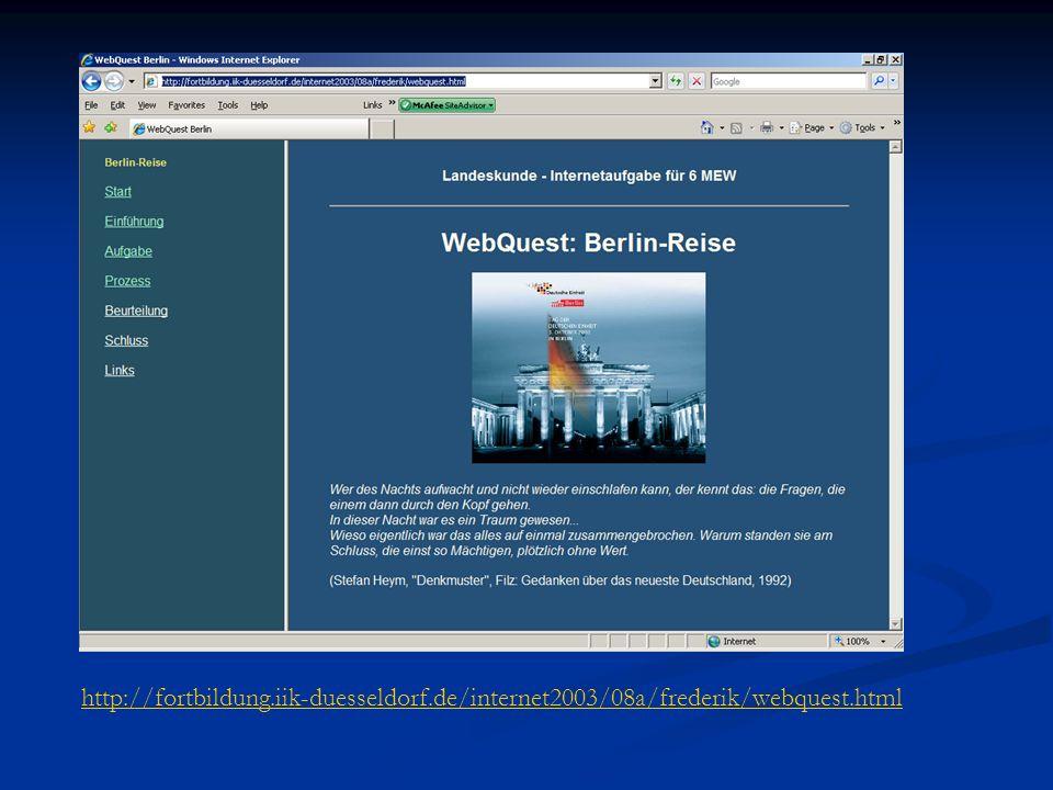 http://fortbildung.iik-duesseldorf.de/internet2003/08a/frederik/webquest.html