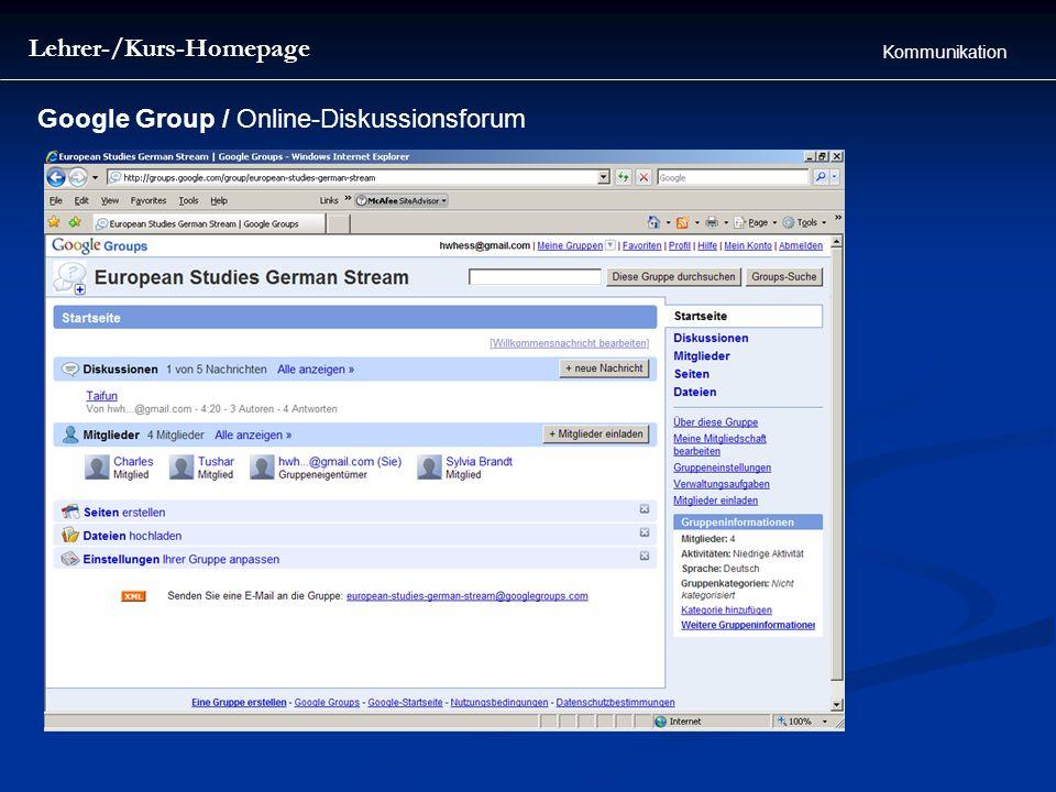 Lehrer-/Kurs-Homepage Kommunikation Google Group / Online-Diskussionsforum