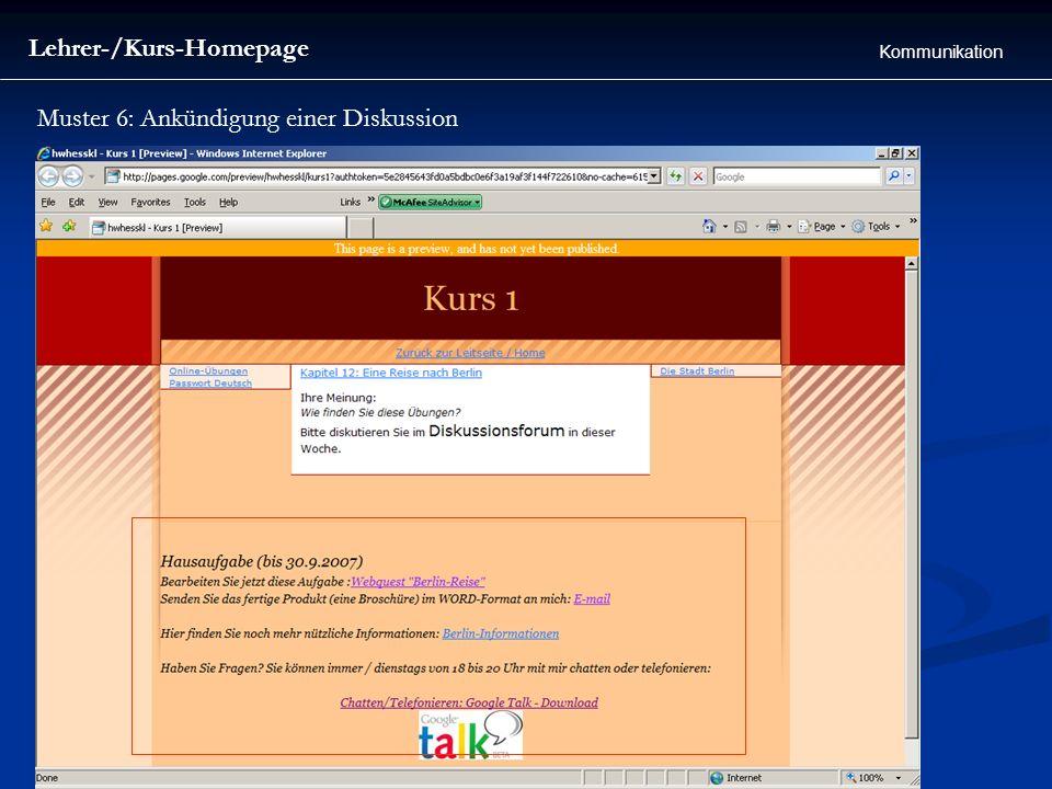 Lehrer-/Kurs-Homepage Kommunikation Muster 6: Ankündigung einer Diskussion