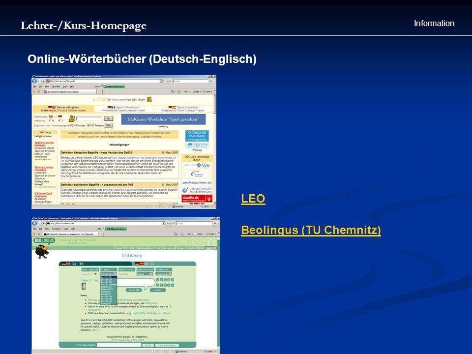 Lehrer-/Kurs-Homepage Information Online-Wörterbücher (Deutsch-Englisch) LEO Beolingus (TU Chemnitz)