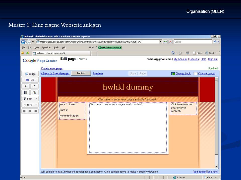 Muster 1: Eine eigene Webseite anlegen Organisation (GLEN)
