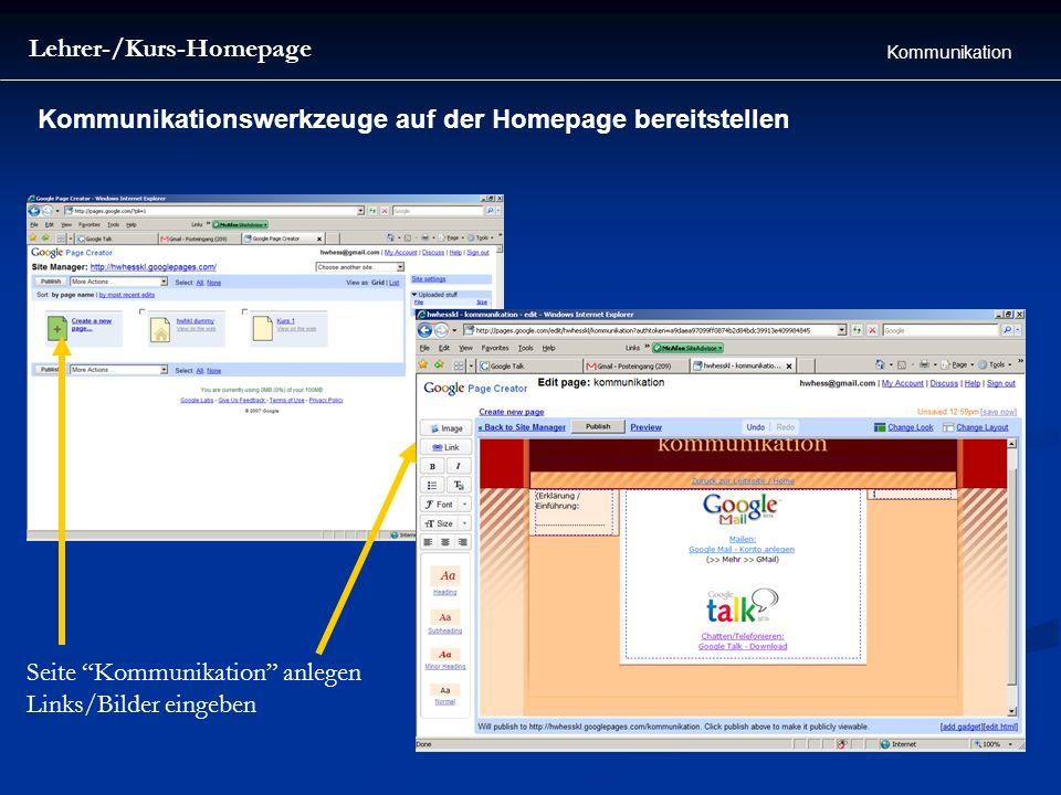 Lehrer-/Kurs-Homepage Kommunikation Kommunikationswerkzeuge auf der Homepage bereitstellen Seite Kommunikation anlegen Links/Bilder eingeben