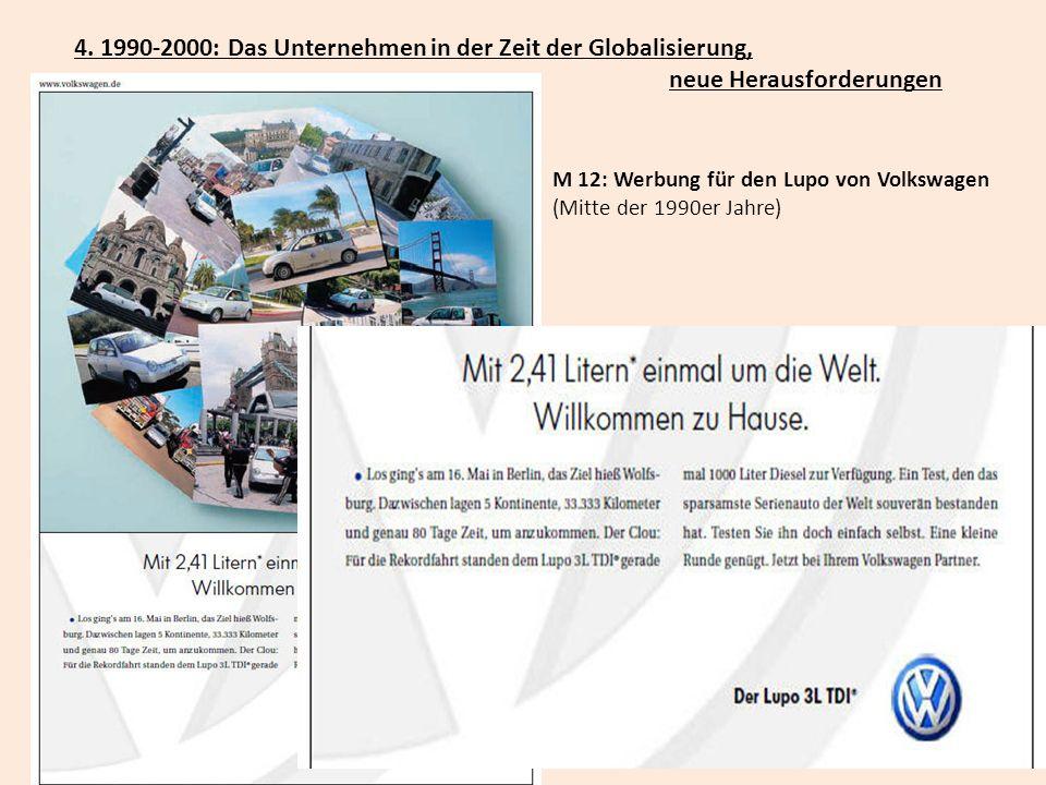 4. 1990-2000: Das Unternehmen in der Zeit der Globalisierung, neue Herausforderungen M 12: Werbung für den Lupo von Volkswagen (Mitte der 1990er Jahre