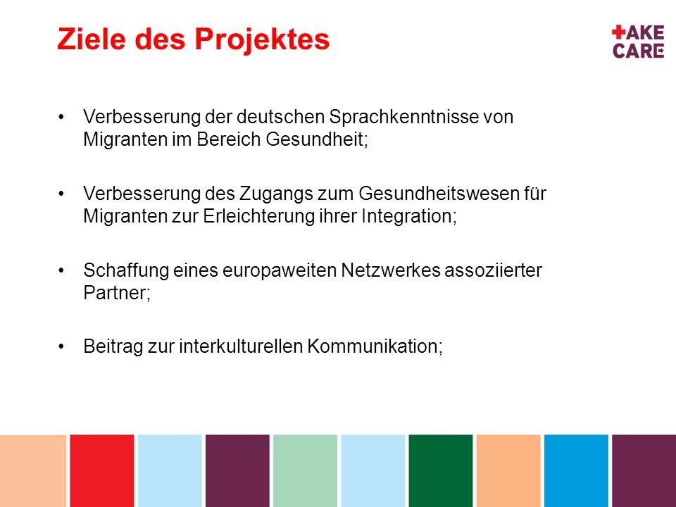 inhoud Ziele des Projektes Verbesserung der deutschen Sprachkenntnisse von Migranten im Bereich Gesundheit; Verbesserung des Zugangs zum Gesundheitswe