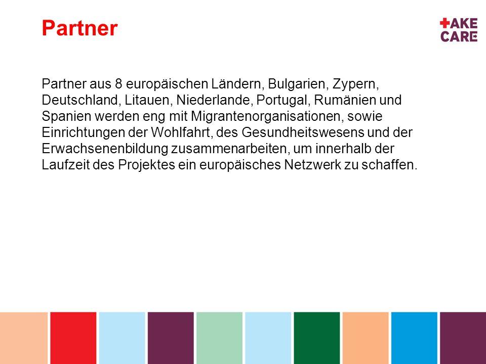 inhoud Partner Partner aus 8 europäischen Ländern, Bulgarien, Zypern, Deutschland, Litauen, Niederlande, Portugal, Rumänien und Spanien werden eng mit