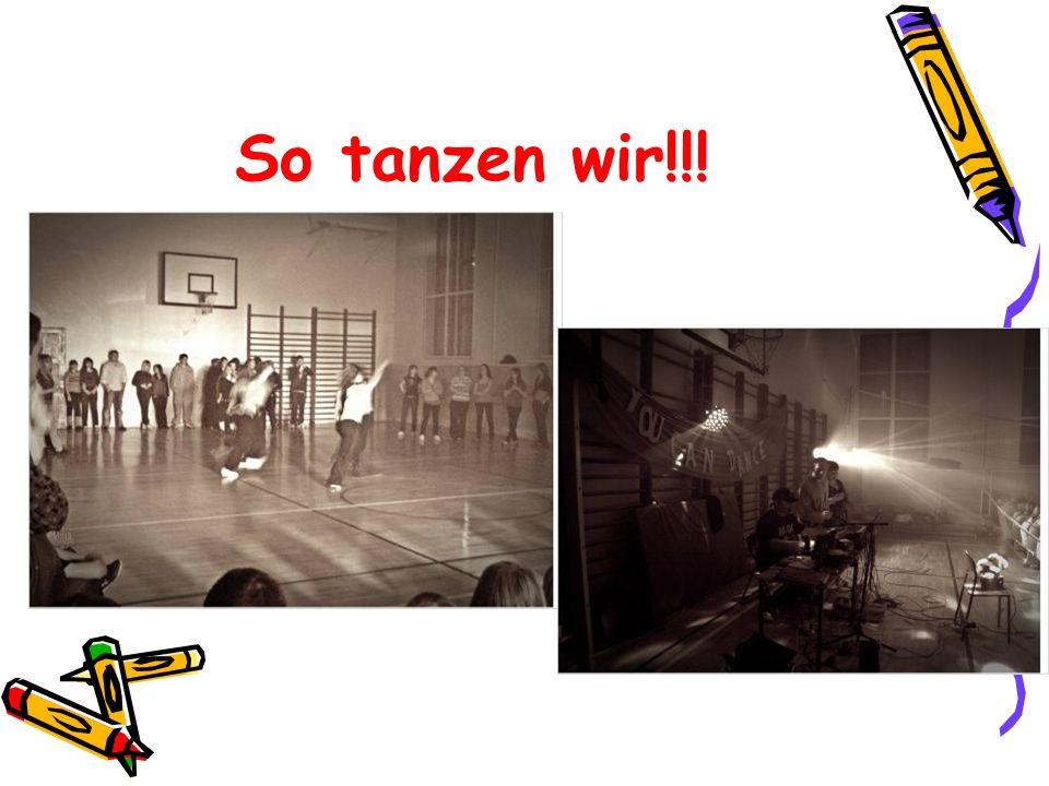 So tanzen wir!!!