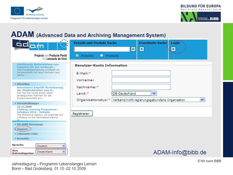 © NA beim BIBB Jahrestagung – Programm Lebenslanges Lernen Bonn – Bad Godesberg 01.10.-02.10 2009 ADAM (Advanced Data and Archiving Management System)